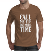 Call Me Elf One More Time Mens T-Shirt