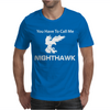 Call Me Nighthawk Step Brothers Mens T-Shirt