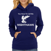 Call Me Nighthawk Step Brothers Womens Hoodie