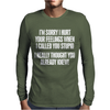 Called You Stupid Mens Long Sleeve T-Shirt