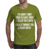 Called You Stupid Mens T-Shirt
