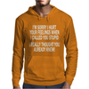 Called You Stupid Offensive Mens Hoodie
