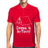 Camping Is In Tents Mens Polo