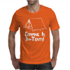 Camping Is In Tents Mens T-Shirt