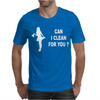 CAN I CLEAN FOR YOU Mens T-Shirt