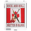 Candian Rock and Roll, Written In Blood Tablet (vertical)