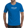 CAPSLOCK, preventing login since 1980 Mens T-Shirt