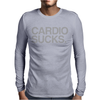Cardio Sucks - exercise running gym training workout fitness trainer tee Mens Long Sleeve T-Shirt