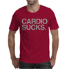 Cardio Sucks - exercise running gym training workout fitness trainer tee Mens T-Shirt