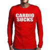 Cardio Sucks Mens Long Sleeve T-Shirt