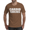 Cardio Sucks Mens T-Shirt