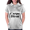 Carpe Diem  Womens Polo