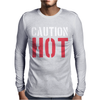 CAUTION HOT Mens Long Sleeve T-Shirt