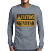 Caution Skinhead, Ideal Birthday Gift Or Present Mens Long Sleeve T-Shirt