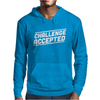 Challenge Accepted Mens Hoodie