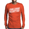 Challenge Accepted Mens Long Sleeve T-Shirt