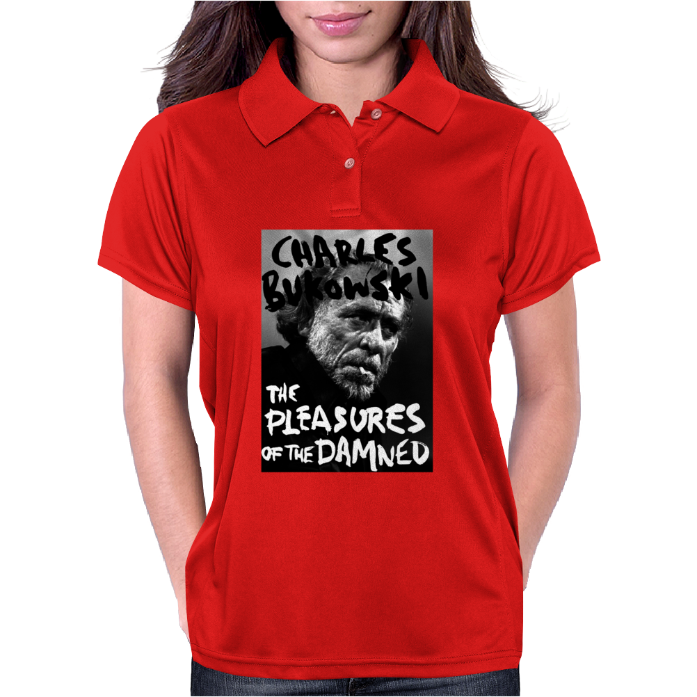 Charles Bukowski The Pleasures Of The Damned Womens Polo