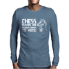 Chess Players Are Always Ready To Mate Mens Long Sleeve T-Shirt