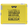 Chew Bubblegum And Kick Ass Tablet