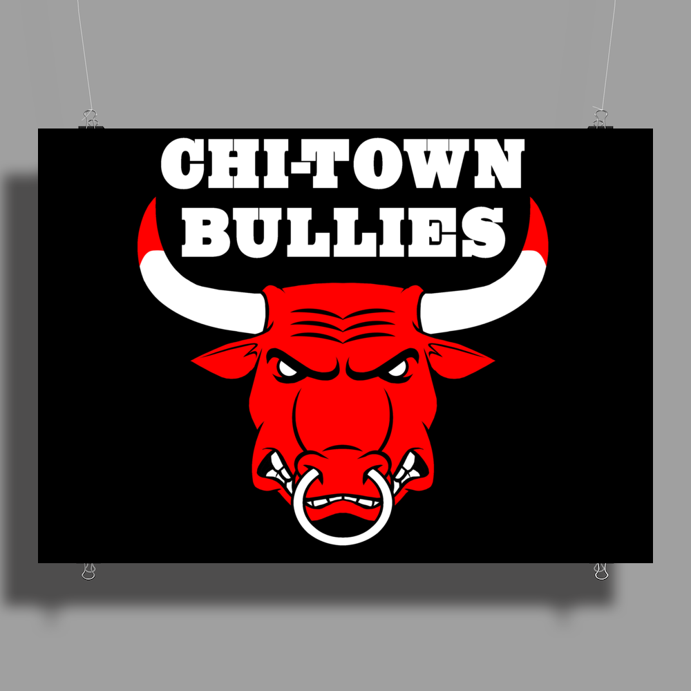 CHI-TOWN BULLIES Poster Print (Landscape)