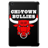 CHI-TOWN BULLIES Tablet