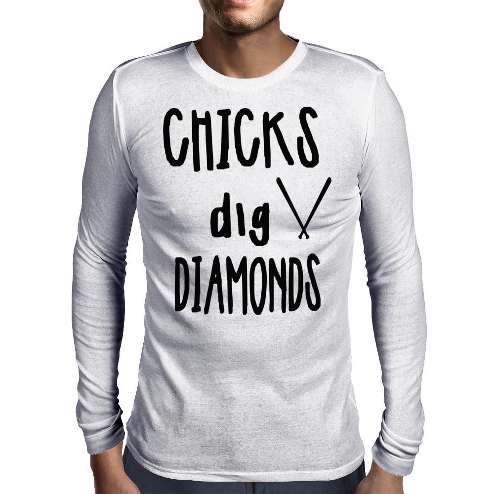 Chicks dig Diamonds Mens Long Sleeve T-Shirt