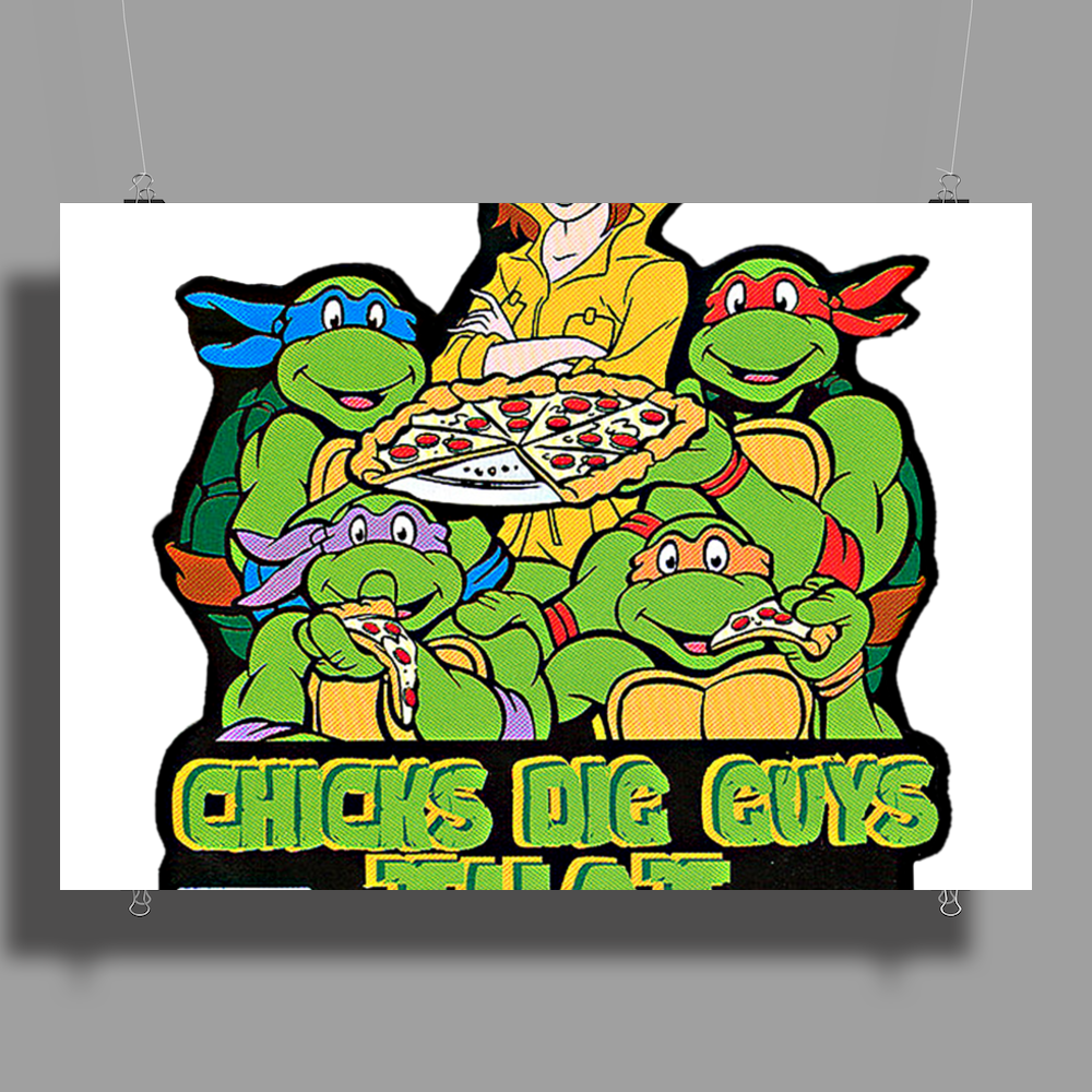 Chicks Dig Guys That Eat Out! Teenage Mutant Ninja Turtles! Poster Print (Landscape)