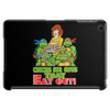Chicks Dig Guys That Eat Out! Teenage Mutant Ninja Turtles! Tablet