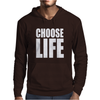 CHOOSE LIFE Mens Hoodie