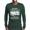 Christmas Vacation Sh#@%Er Was Full Mens Long Sleeve T-Shirt
