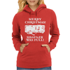 Christmas Vacation Sh#@%Er Was Full Womens Hoodie