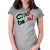 Ciao Bella design Womens Fitted T-Shirt