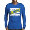 Climbing Thing Wouldn't Understand Mens Long Sleeve T-Shirt