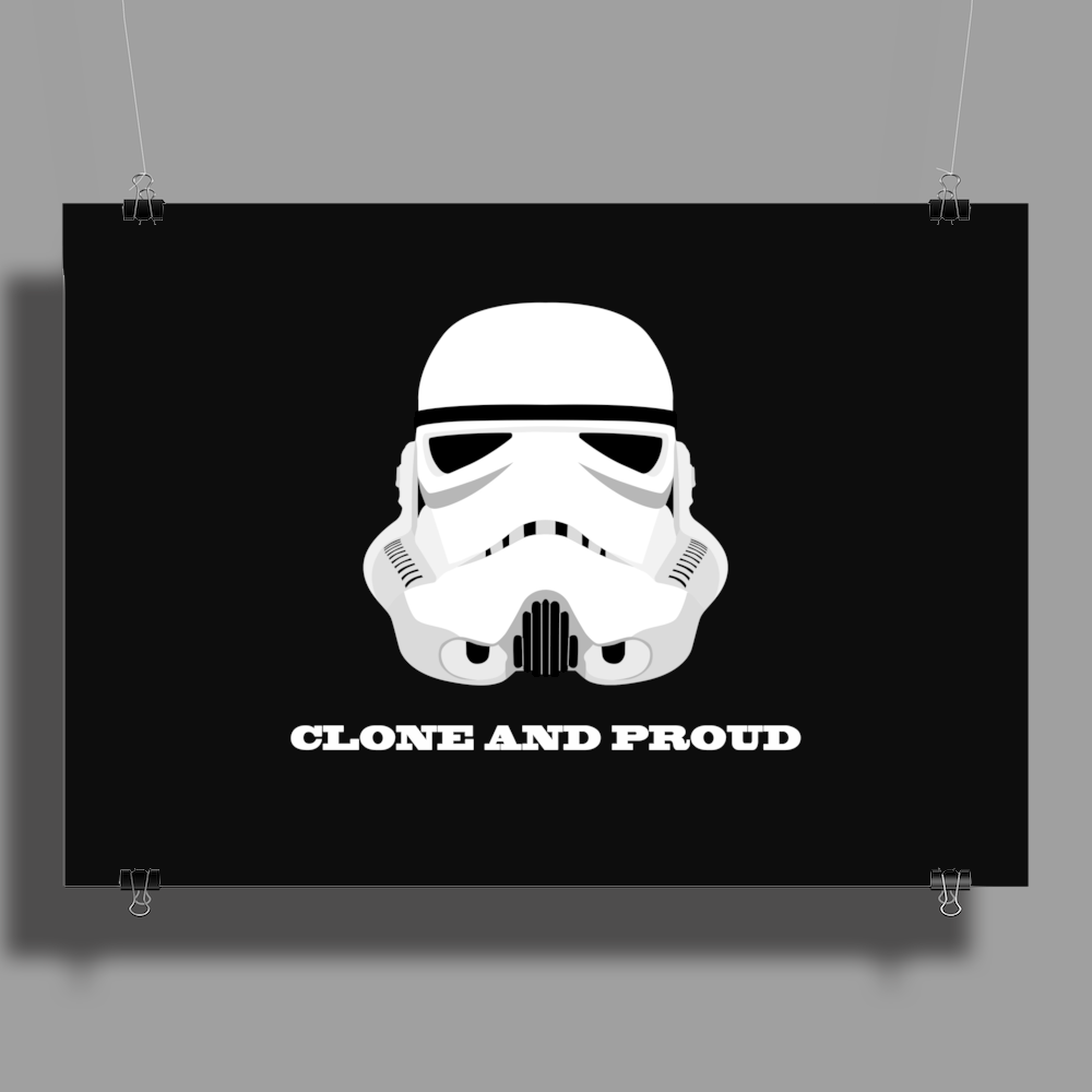 Clone And Proud Poster Print (Landscape)