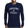 Cocaine And Caviar - Mens Hoodie Cocain Mens Long Sleeve T-Shirt