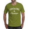 Cocaine And Caviar - Mens Hoodie Cocain Mens T-Shirt