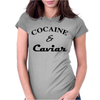 COCAINE & CAVIAR. Womens Fitted T-Shirt