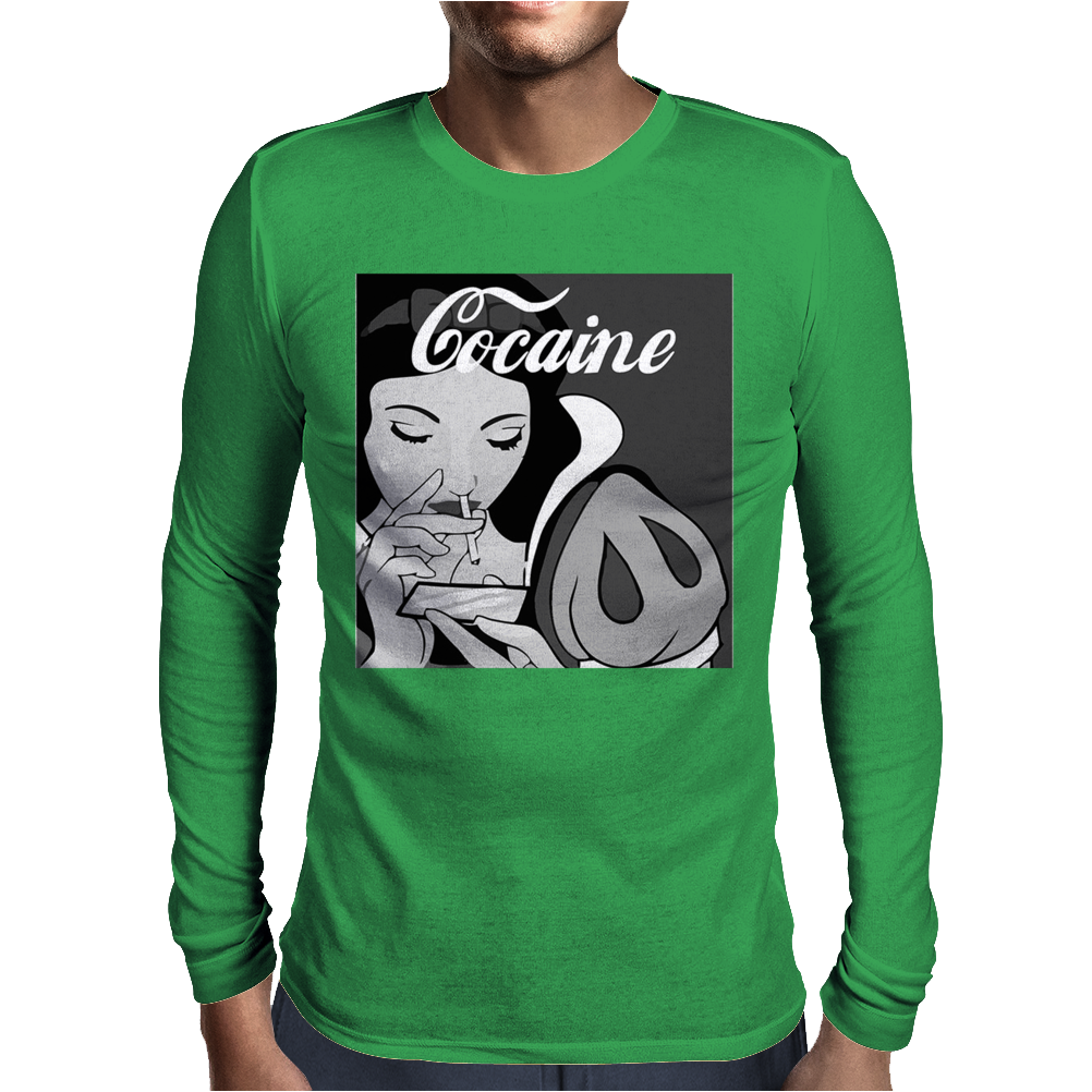 Cocaine Is A Hell of A Drug Mens Long Sleeve T-Shirt