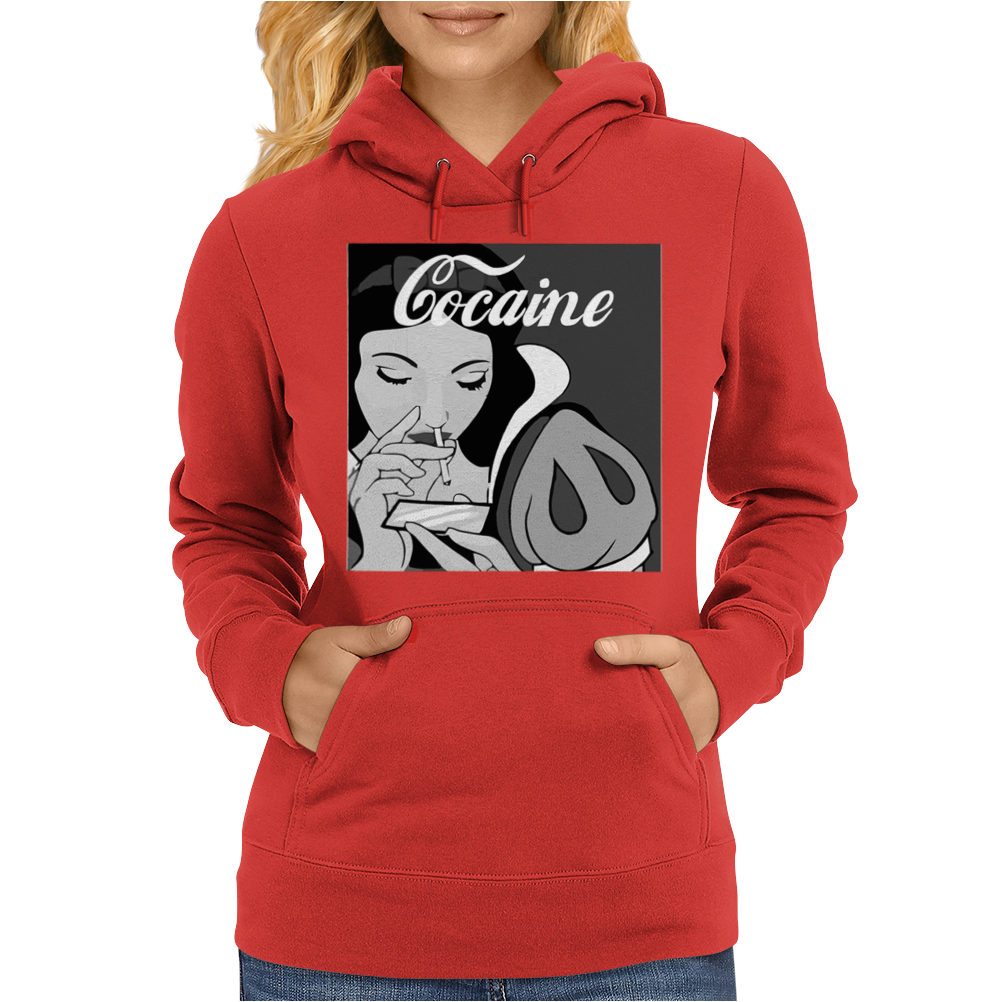 Cocaine Is A Hell of A Drug Womens Hoodie