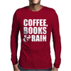 Coffee, Books & Rain Mens Long Sleeve T-Shirt
