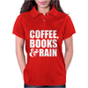 Coffee, Books & Rain Womens Polo
