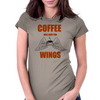COFFEE WILL GIVE YOU WINGS Womens Fitted T-Shirt