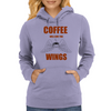 COFFEE WILL GIVE YOU WINGS Womens Hoodie