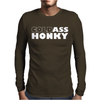 Cold A'' Honky Mens Long Sleeve T-Shirt