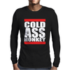 COLD ASS HONKEY Mens Long Sleeve T-Shirt