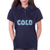 Cold Womens Polo