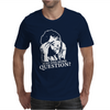 Columbo Just One More Question Mens T-Shirt