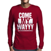 COME MY WAY Mens Long Sleeve T-Shirt
