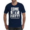 COME MY WAY Mens T-Shirt