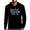 Come Sail Away With Me Mens Hoodie